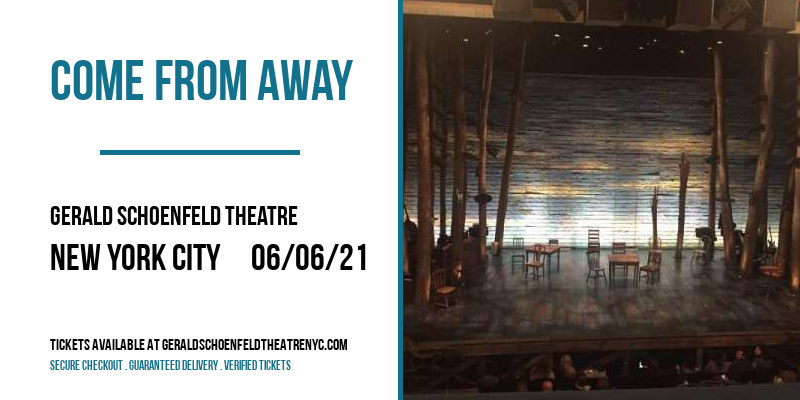 Come From Away [CANCELLED] at Gerald Schoenfeld Theatre